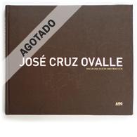 José Cruz Ovalle | Hacia una Nueva Abstracción