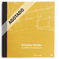 Cristián Valdés | La Medida de la Arquitectura