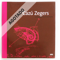 Cazú Zegers | Prototipos en el Territorio