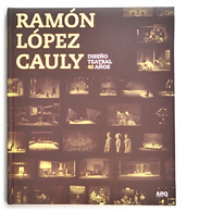 Ramn Lpez Cauly | Diseo teatral 40 aos