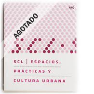 SCL | Espacios, Prácticas y Cultura Urbana