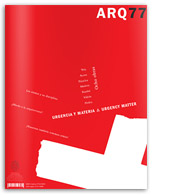 ARQ 77 | Urgencia y Materia