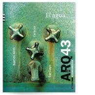 ARQ 43 | El Agua
