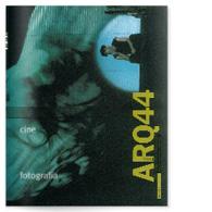 ARQ 44 | Cine y Fotografía