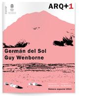 ARQ +1 | Germán del Sol / Guy Wenborne