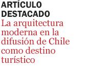 La-arquitectura-moderna-en-la-difusion-de-Chile-como-destino-turistico-titulo