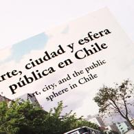 Libros y revistas recibidos. Arte, ciudad y esfera pública en Chile