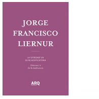 "Jorge Francisco Liernur | La ""Otredad"" en De Re Aedificatoria"