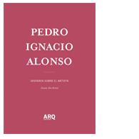 Pedro Ignacio Alonso | Disparen sobre el artista
