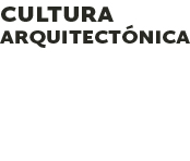 Cultura Arquitectónica