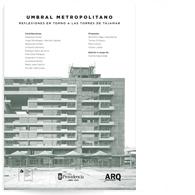 Umbral Metropolitano: Reflexiones en torno de las torres de Tajamar