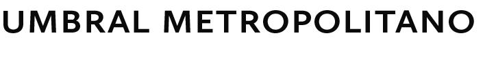 umbral metropolitano