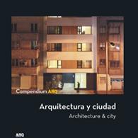 Compendium ARQ. Arquitectura y Ciudad