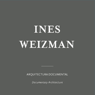 Ines Weizman | Arquitectura Documental