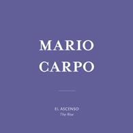 Mario Carpo| El Ascenso